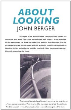 About Looking by John Berger http://www.amazon.co.uk/dp/0747599572/ref=cm_sw_r_pi_dp_ZSPuub15VFA49