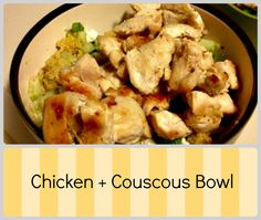 #Chicken and Couscous Bowl | www.sunnysideshlee.com | #chicken #dinner #quickmeal #couscous