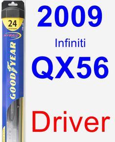Driver Wiper Blade for 2009 Infiniti QX56 - Hybrid