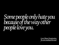 Narcissists hate that. I believe this is the root of most relationship issues...jealousy. I can't help it if people like me. Maybe you should look at your behavior and see what's up with that.