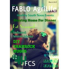 Check out FABLO AgriLife: Issue 6 on @joomag: https://joom.ag/KV6W #march #FABLOAgriLife #wellness #events #frio #atascosa #bee #liveoak
