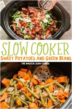 Slow Cooker Sweet Potatoes, Green Beans and Bacon is a unique side dish with so much flavor! - The Magical Slow Cooker Crock Pot Slow Cooker, Crock Pot Cooking, Slow Cooker Recipes, Crockpot Recipes, Crock Pots, Whole30 Recipes, Sweet Potato Green Beans, Green Beans With Bacon, Bean Recipes