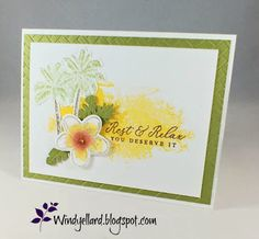 Windy's Wonderful Creations: Rest & Relax, Stampin' Up!, Timeless Tropical, In The Tropics dies, Coastal Weave emboss folder Never Ending Card, Stampin Up Catalog, Mini, Paper Cards, Stamping Up, Blank Cards, Flower Cards, Homemade Cards, Stampin Up Cards