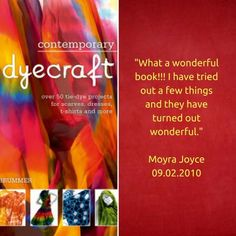 Contemporary Dyecrafts with Metz Press and Firefly Books.
