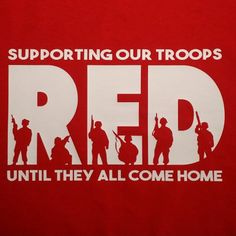 RED Supporting Our Troops
