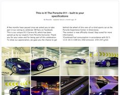"Porsche have really shown how to use social media to their advantage. They understand a Porsche is costly but that doesn't mean fans cant be involved with the brand. In Feb 2013 they posted ""the best expert panel in the world: our fans"". They let their fans design the next Porsche using polls from choosing the colours, the wheels and the interior. They then posted images of this final car that Porsche. They also opened a competition to be able to take this car  for a drive."