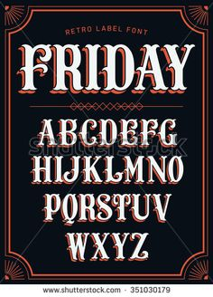 Cool Vector Set Of Western Style Label Font In White Color On Black Background Retro Decorative Lettering Alphabet With Shadow Featuring Stylish Frame