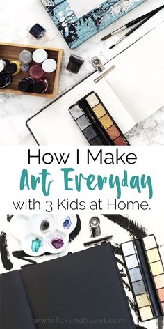 How I Make Art Every Day with 3 Kids at Home