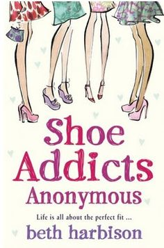 Põe o pé aê!: Segunda Leitura: Shoe Addicts Anonymous