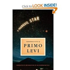 A Tranquil Star: Unpublished Short Stories of Primo Levi