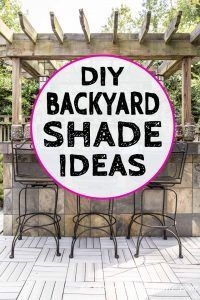 Backyard Shade Ideas: 9 Shade Solutions For Decks That Will Make Your Yard Cool - Gardening @ From House To Home