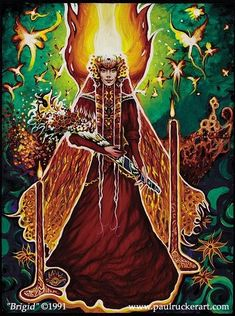 The Celtic deity Brigid is associated strongly with fire, beside being a patron goddess of poetry, smithing, arts, and medicine. She's honoured during the springtime welcoming festival known as Imbolc