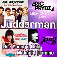 One Young n Cold Midnight Domino  (M83, 1 Direction, Katy Perry, Jessie J)  by JuDD3Rman
