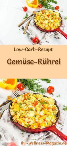 Low-Carb-Rezept für Gemüse-Rührei: Kohlenhydratarme Eierspeise - eiweißreich, kalorienreduziert, ohne Getreidemehl, gesund ... #lowcarb #frühstück