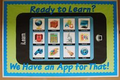 Ready+To+Learn?+We+Have+An+App+For+That!+-+Technology+Themed+Back-To-School+Board