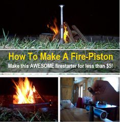 How To Make A Fire Piston (For Less Than $5)