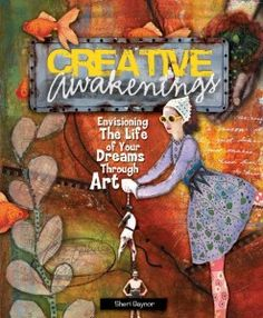 MARCH 30: In this excerpt from the popular 2009 title, Creative Awakenings (by Sheri Gaynor), touch drawing discoverer, Deborah Koff-Chapin shares with you an experience in the powerful practice of visual intention setting, as well as a step-by-step project demonstration in the rewarding and simple process of touch drawing.—Bethany
