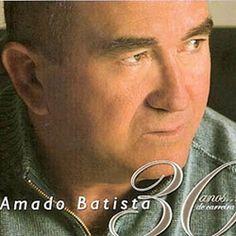 Amado Batista – 2005