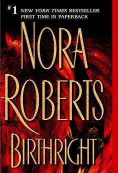 Nora Roberts - Birthright