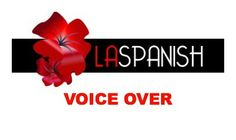 Need an educated Spanish voice for commercials or performing arts?  Contact us!  dalila@laspanish.com  (310) 403-3001  www.laspanish.com