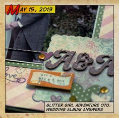 Glitter Girl answers MY question! Glitter Girl Adventure 070: Wedding Album Answers - Two Peas in a Bucket