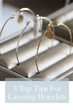 Our top 3 tips for layering your bracelets effortlessly!