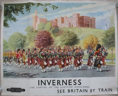 Original Railway Poster Inverness - The Capital of The Scottish Highlands, by Lance Cattermole. Original Vintage Railway Poster available on originalrailwayposters.co.uk