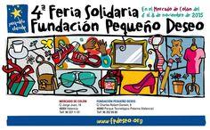 Al Mercado de Colón de Valencia llega la IV Feria Solidaria de la Fundación Pequeño Deseo - http://www.valenciablog.com/al-mercado-de-colon-de-valencia-llega-la-iv-feria-solidaria-de-la-fundacion-pequeno-deseo/