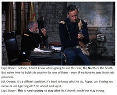 """The sixth verse of """"Narrow Way"""" begins with, """"This is hard country to stay alive in."""" I think that Dylan is referencing a key line from the 1953 film Escape From Fort Bravo. The film is about a Union prison fort that holds Confederate soldiers. William Holden stars as Captain Owens. The film begins with Owens returning to the fort with an escaped prisoner, who he has been torturing by dragging him behind his horse on a rope."""