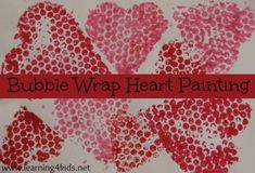 Bubble wrap painting with heart shapes for Valentine's Day. Kids never get bored with bubble wrap, there is so much fun to be had and so much to explore with it. Toddler Painting Activities, Bubble Activities, Craft Activities For Kids, Preschool Activities, Craft Ideas, Toddler Valentine Crafts, Holiday Crafts For Kids, Valentines Day Activities, Valentine Ideas
