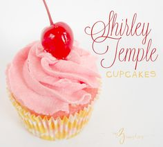 Shirley Temple Cupcakes recipe at my3monsters.com