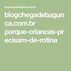 blogchegadebagunca.com.br porque-criancas-precisam-de-rotina