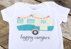 NEW Happy Camper Onesies®, Baby Girl Onesie, Camper Onesie, Graphic Onesie, Shabby Chic Baby, Trendy Baby, Cute Baby Clothes, Baby Outfit by TheGleeClub on Etsy