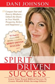 13 best books that changed my money blueprint images on pinterest spirit driven success learn time tested biblical secrets to create wealth while serving others a book by dani johnson malvernweather Image collections