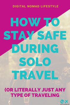 Trust your gut feelings in business and travel - How to stay safe during solo travel or literally just any type of traveling Digital Nomad lifestyle