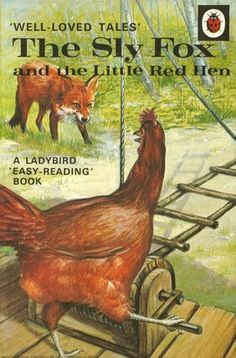 Vintage Ladybird Book Well Loved Tales Series, The Sly Fox and the Little Red Hen. 1970s Childhood, My Childhood Memories, Childhood Toys, Childhood Stories, Nice Memories, Childhood Images, Comics Vintage, Vintage Children's Books, Vintage Art