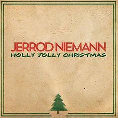 holly jolly christmas by jerrod niemann holiday on sony music christmas sampler pandora - Free Country Christmas Music