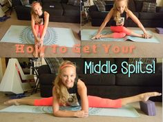 How To Get Your Middle Splits
