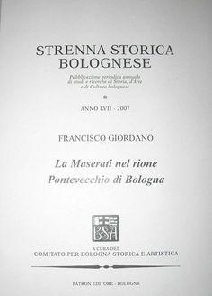 Pubblicazioni / Books - Maserati Bologna / Pontevecchio - Architetto Francisco Giordano a Bologna / Italia http://www.archilovers.com/francisco-giordano/