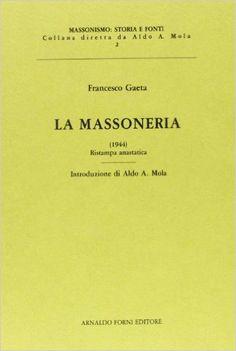 Amazon.it: La massoneria - Francesco Gaeta - Libri EURO 23,00