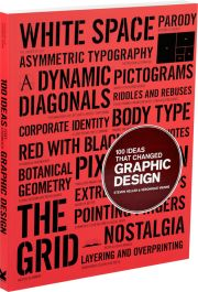 100 Ideas that Changed Graphic Design  Steven Heller and Vronique Vienne