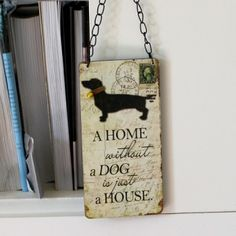 Dog Sign - Home Accessories by Lily & Moor. Visit www.lilyandmoor.co.uk for beautiful products and inspiration!