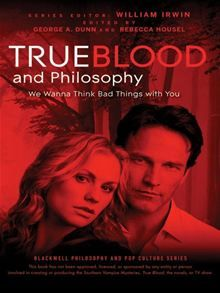 An interesting book for True Blood Fans: True Blood and Philosophy calls on the minds of some of history's great thinkers to perform some philosophical bloodletting on such topics as Sookie and the metaphysics of mindreading; Maryann and sacrificial religion; werewolves, shapeshifters and personal identity; vampire politics, much more. Click Here to buy this eBook: http://www.kobobooks.com/ebook/True-Blood-and-Philosophy/book-Dvhb-5LYBUm3E-nSdLG2xg/page1.html?s=Yu0lIXMykU-VUpePo46F3g=2#