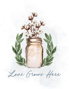 Free fall printable for your home.  This custom design is perfect for decorating for autumn, winter or anytime of the year.  Cute watercolors gold mason jar with cotton, leaves, wreaths and so much more.  Horizontal design.  You can print them in various sizes from 8x10, 5x7 and so on. Beautiful as a  canvas, wall hanging or framed. Love Grows Here at Life on Summerhill