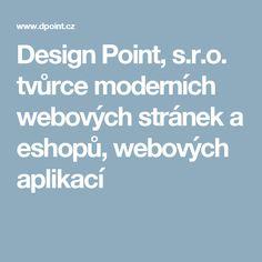 Design Point, s.r.o. tvůrce moderních webových stránek a eshopů, webových aplikací