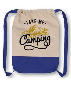 Loving this Take Me Camping - Cotton Canvas Drawstring Backpack on #zulily! #zulilyfinds