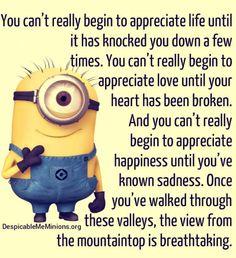 You can't appreciate life until