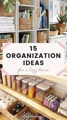 15 Organization Ideas for a Cozy Home #organization #storage // Organization ideas, storage ideas, home ideas, diy organization, organization home ideas