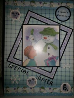 I made this Christmas card out of the snowman and snowdog kit, how cute