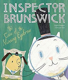 Case of the Missing Eyebrow (Inspector Brunswick 1)